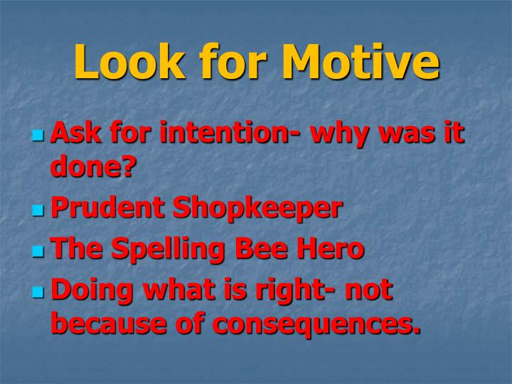 Look for Motive