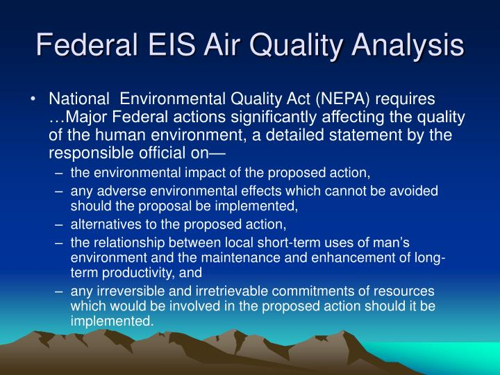 analysis of the national environmental policy act The national oceanic and atmospheric administration (noaa) publishes this notice to notify the public that noaa has finalized revisions to the agency's procedures for implementing the national environmental policy act (nepa) and related authorities, as contained in the companion manual to noaa.