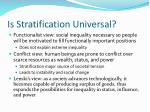 is stratification universal