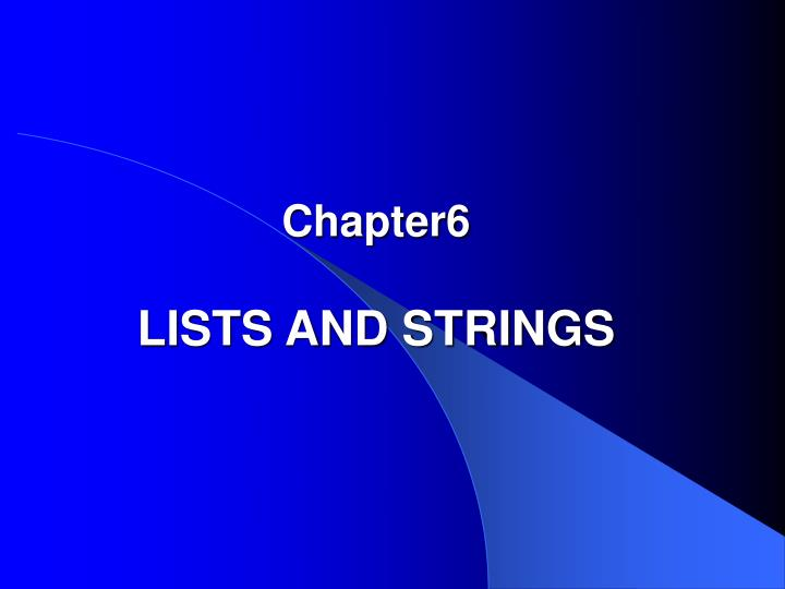 chapter6 lists and strings n.