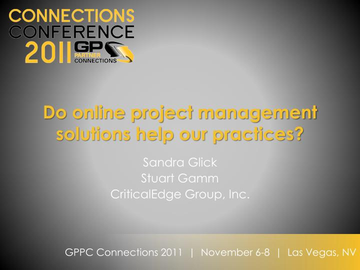 Do online project management solutions help our practices