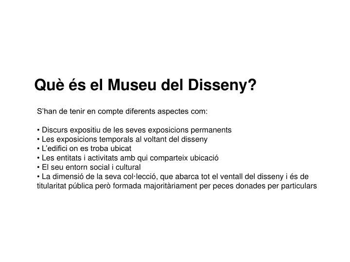 Què és el Museu del Disseny?