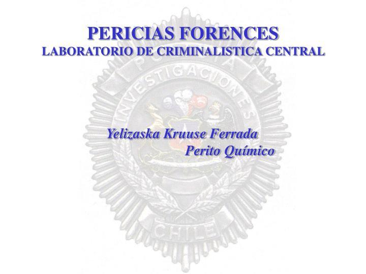 pericias forences laboratorio de criminalistica central n.
