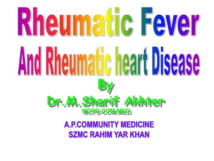 by dr m sharif akhter mcps com med n.