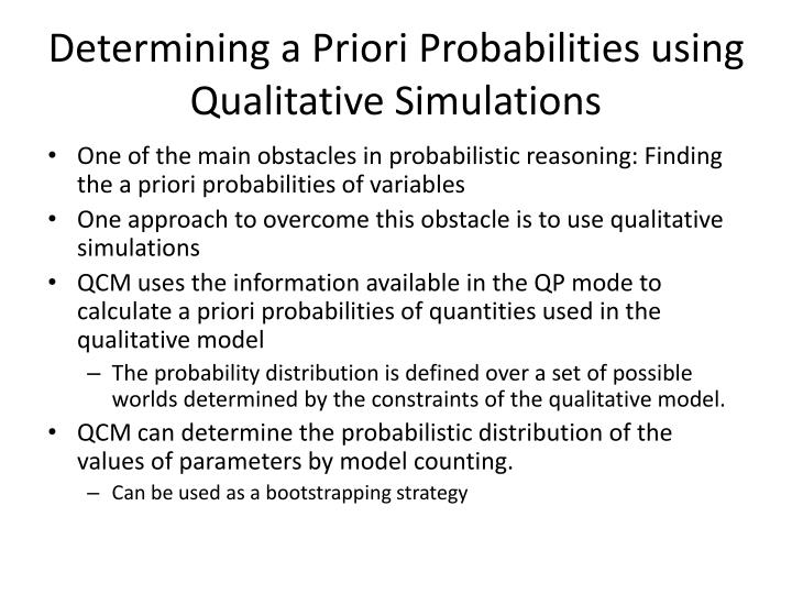 Determining a Priori Probabilities using Qualitative Simulations