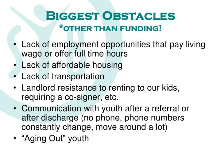 Biggest Obstacles