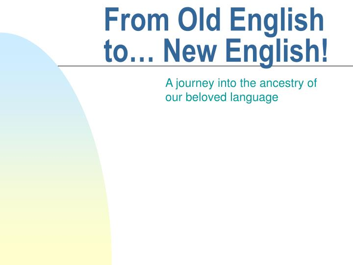 from old english to new english n.