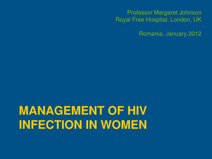 management of hiv infection in women n.