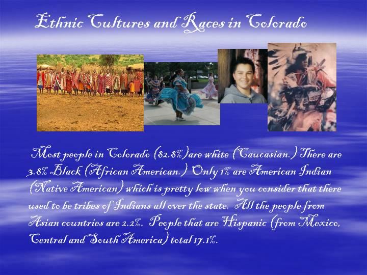 Ethnic Cultures and Races in Colorado