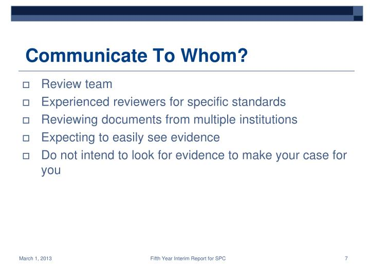 Communicate To Whom?