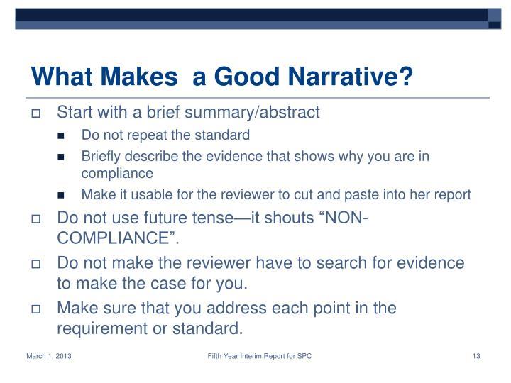 What Makes  a Good Narrative?