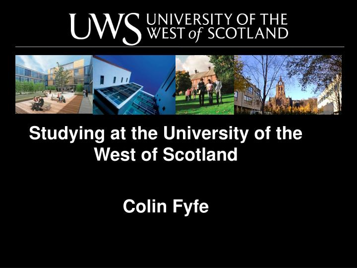 Studying at the University of the West of Scotland
