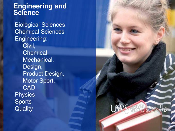 Engineering and Science