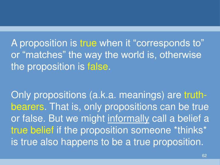 A proposition is