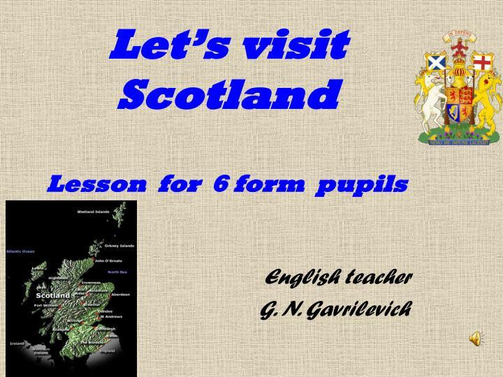 let s visit scotland lesson for 6 form pupils n.