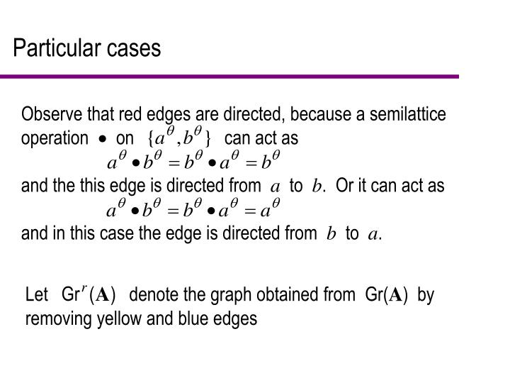 Observe that red edges are directed, because a semilattice operation