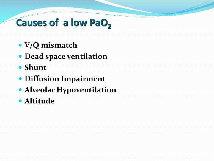 Causes of  a low PaO