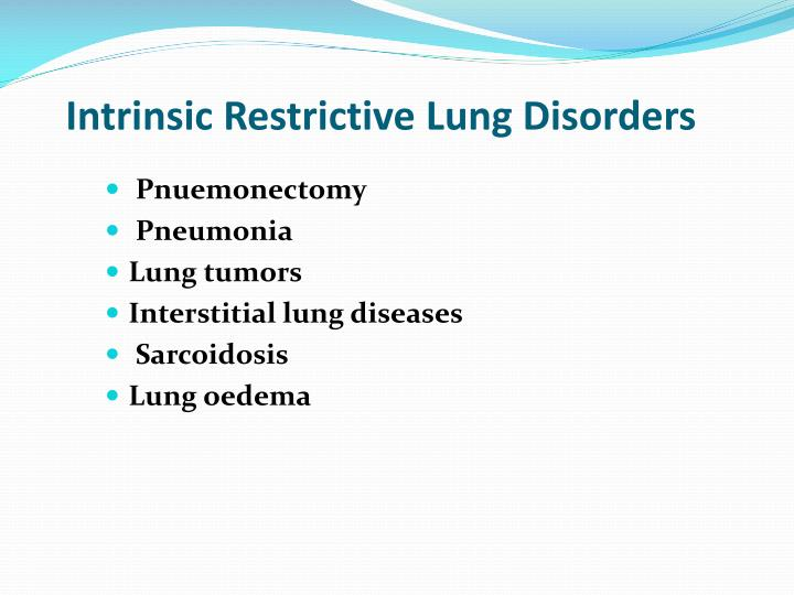 Intrinsic Restrictive Lung Disorders