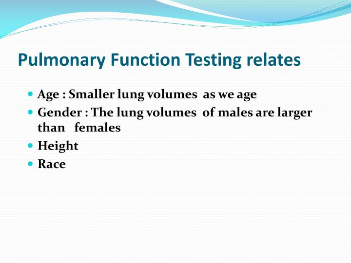 Pulmonary Function Testing relates