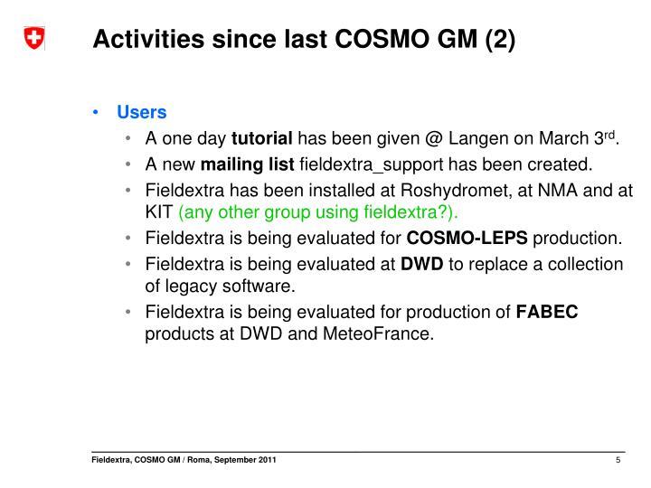 Activities since last COSMO GM (2)