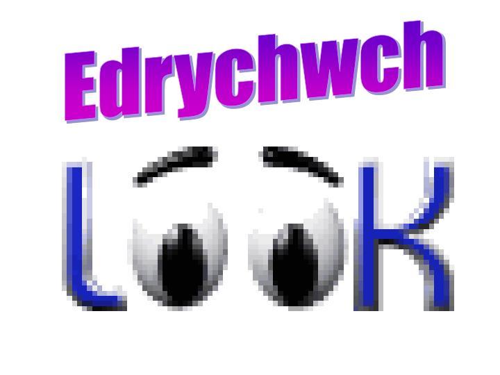 Edrychwch