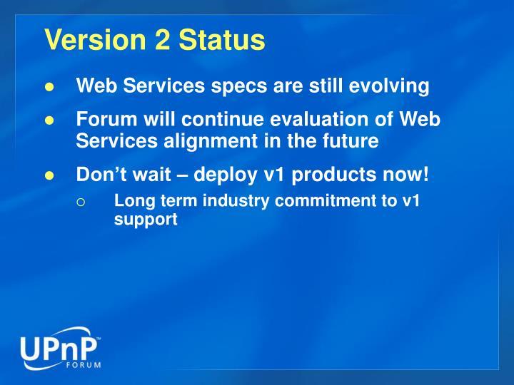 Version 2 Status