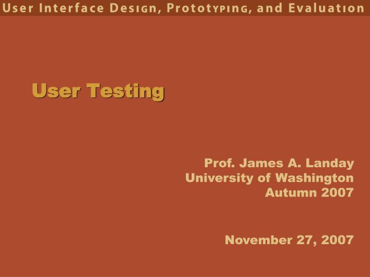 user testing n.