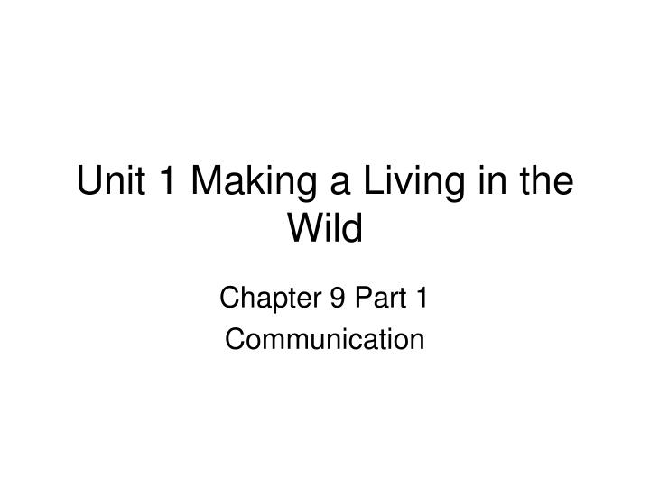 unit 1 making a living in the wild n.