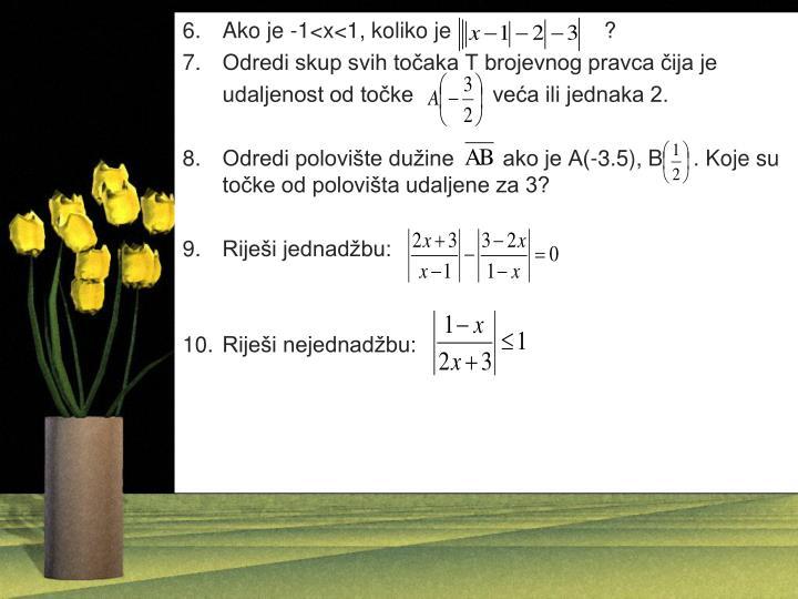 Ako je -1<x<1, koliko je                         ?