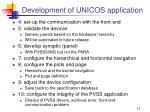 development of unicos application1