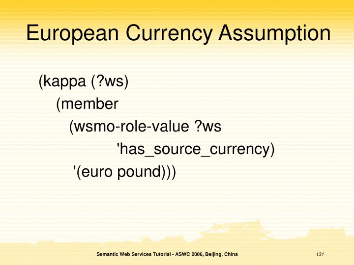 European Currency Assumption