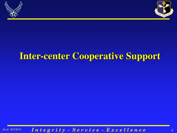 Inter center cooperative support