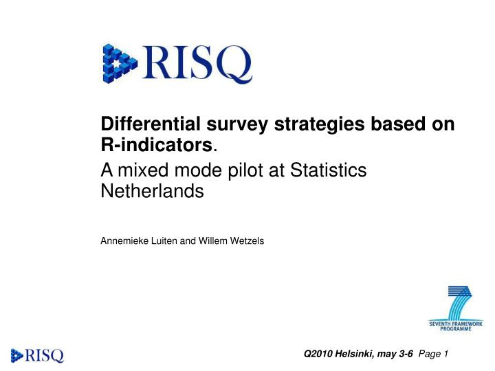 Differential survey strategies based on R-indicators