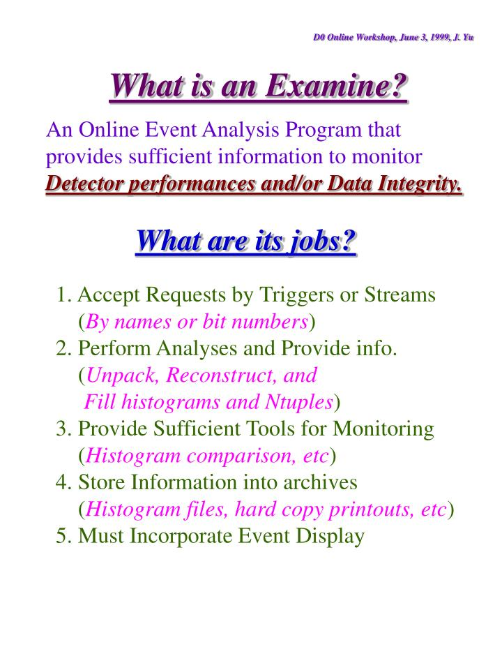 D0 Online Workshop, June 3, 1999, J. Yu