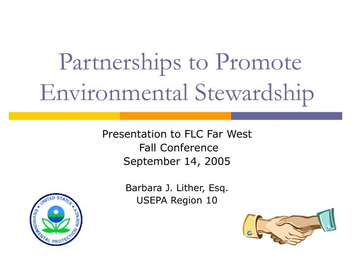 partnerships to promote environmental stewardship n.