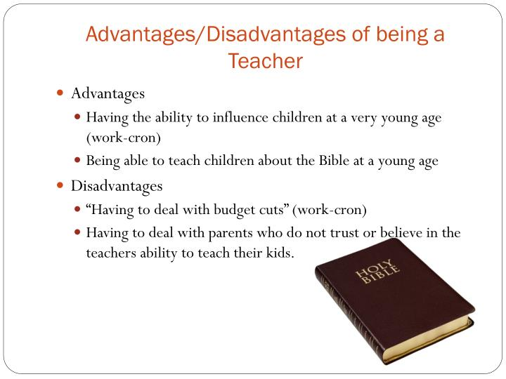 Advantages disadvantages of being a teacher