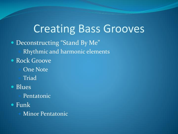 Creating Bass Grooves
